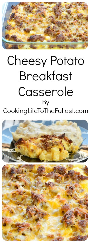 Cheesy Potato Breakfast Casserole - Cooking Life to the Fullest